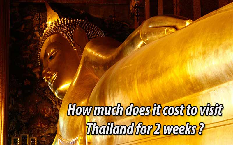 How much does it cost to visit Thailand for 2 weeks with comfortable itinerary?